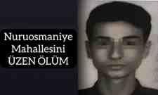 Nuruosmaniye Mahallesini Üzen Ölüm Furkan Zoroğlu Vefat Etti!