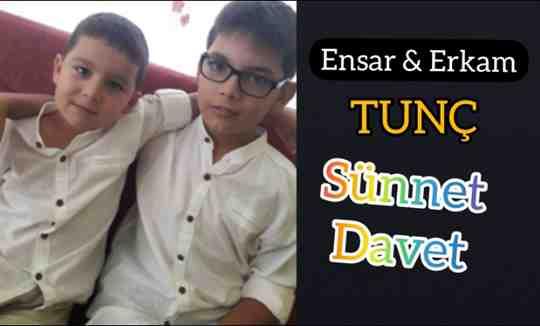 Ensar & Erkam Tunç'dan Erkekliğe İlk Adım!!!Sünnet Davet