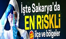 İşte koronada Sakarya'nın en riskli bölgeleri!