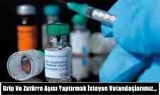 Grip Ve Zatürre Aşısı Yaptırmak İsteyen Vatandaşlarımız…
