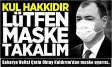 Sakarya Valisi Çetin Oktay Kaldırım'dan maske uyarısı..