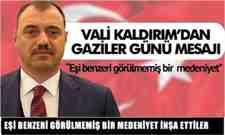 Vali Çetin Oktay Kaldırım'dan Gaziler Günü Mesajı!