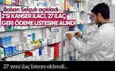 Bakan Selçuk açıkladı ; 27 yeni ilaç listeye eklendi..