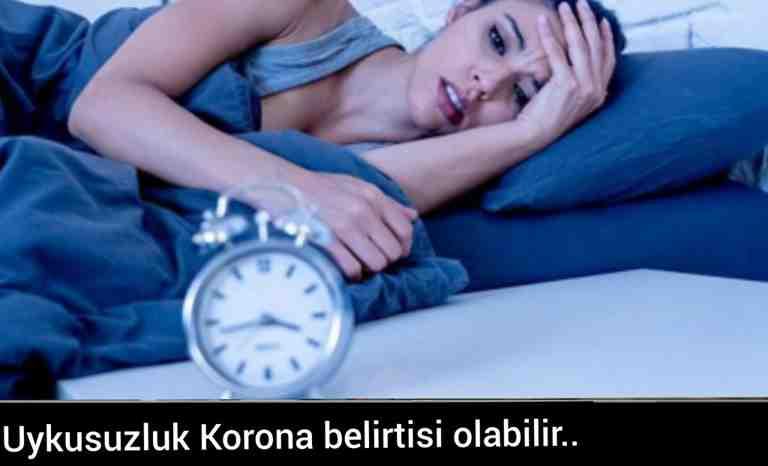 Uykusuzluk Korona belirtisi olabilir..