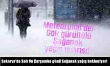 Sakarya'da Salı Ve Çarşamba günü Sağanak yağış bekleniyor!