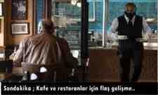 Sondakika ; Kafe ve restoranlar için flaş gelişme..