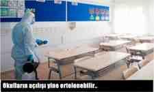 Okulların açılışı yine ertelenebilir..