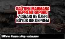 SAÜ'den Marmara Depremi raporu..