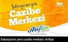 Sakarya'nın yeni cazibe merkezi: Arifiye