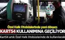 Kart54 artık Özel Halk Otobüslerinde de kullanılacak