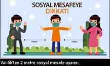Valilik'ten 2 metre sosyal mesafe uyarısı.
