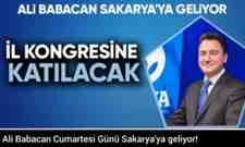 Ali Babacan Cumartesi Günü Sakarya'ya geliyor!