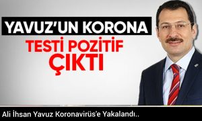 Ali İhsan Yavuz'un Korona Testi Pozitif Çıktı.