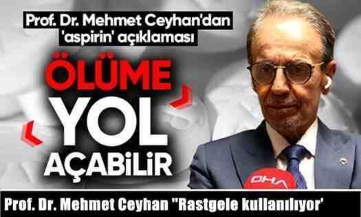 """Prof. Dr. Mehmet Ceyhan """"Rastgele kullanılıyor'"""
