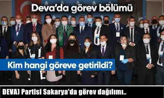 Demokrasi ve Atılım (DEVA) Partisi Sakarya'da görev dağılımı..