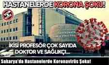 Sakarya'da Hastanelerde Koronavirüs Şoku!