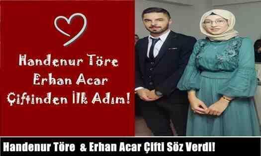 Handenur Töre  & Erhan Acar Çiftinden İlk Adım!