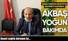 Ak Parti Arifiye İlçe Başkanı Akbaş'ın Genel sağlık durumu iyi!