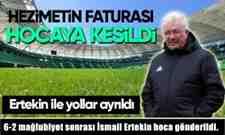 Sakaryaspor'da 6-2 mağlubiyet sonrası İsmail Ertekin hoca gönderildi.