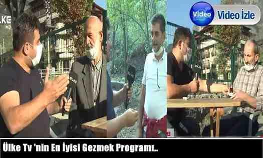 Ülke Tv 'nin En İyisi Gezmek Programı Komşu Doğançay Mahallesinde..