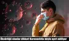 Öksürüğü olanlar dikkat! Koronavirüs böyle ayırt ediliyor.