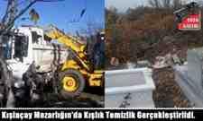 Kışlaçay Mahallesi Mezarlığın'da Kışlık Temizlik Gerçekleştirildi.!