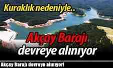 Akçay Barajı devreye alınıyor!