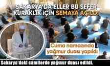 Sakarya'daki camilerde yağmur duası edildi.