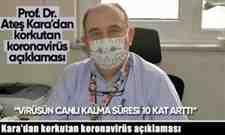 Kara'dan korkutan koronavirüs açıklaması.