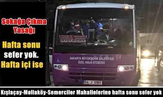 Kışlaçay-Mollaköy-Semerciler Mahallelerine hafta sonu sefer yok!