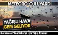 Meteoroloji'den Sakarya İçin Yağış Uyarısı!Geri geliyor