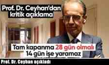 Prof. Dr. Ceyhan açıkladı