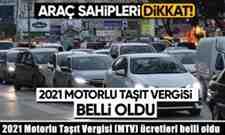 2021 Motorlu Taşıt Vergisi (MTV) ücretleri belli oldu