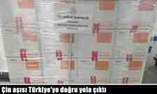 Çin aşısı Türkiye'ye doğru yola çıktı.