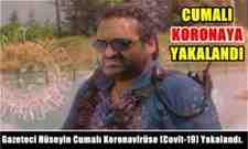 Gazeteci Hüseyin Cumalı Koronavirüse (Covit-19) Yakalandı.