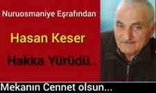 Nuruosmaniye Eşrafından Hasan Keser vefat etti..