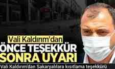 Vali Kaldırım'dan Sakaryalılara kısıtlama teşekkürü.