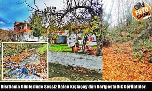 Kısıtlama Günlerinde Sessiz Kalan Kışlaçay'dan Kartpostallık Görüntüler.