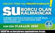 SASKİ'de su borçlarına yapılandırma fırsatı.