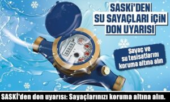 SASKİ'den don uyarısı: Sayaçlarınızı koruma altına alın.