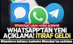 Milyonlarca kullanıcı kaybeden WhatsApp'tan açıklama.