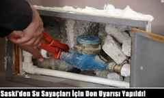Saski'den Su Sayaçları İçin Don Uyarısı Yapıldı!