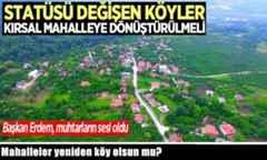 Mahalleler Yeniden Köy Olsun mu?