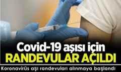 Koronavirüs aşı randevuları alınmaya başlandı