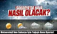 Meteoroloji'den Sakarya İçin Yağışlı Hava Uyarısı!
