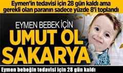 Eymen bebeğin tedavisi için 28 gün kaldı.