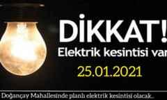 Doğançay Mahallesinde planlı elektrik kesintisi olacak..
