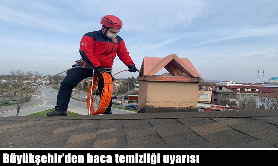 Büyükşehir Belediyesi İtfaiye Dairesi Başkanlığı baca temizliği uyarısı.