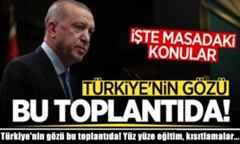Türkiye'nin gözü bu toplantıda! Yüz yüze eğitim, kısıtlamalar…