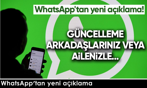 WhatsApp'tan yeni açıklama..